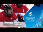 Canada vs Sweden highlights | Ice sledge hockey | Sochi 2014 Paralympic Winter Games - Paralympic Sport TV