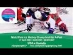 USA v Canada | Prelim | 2017 World Para Ice Hockey Championships A-Pool, Gangneung - Paralympic Sport TV