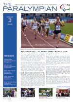 Cover photo of the magazine Paralympian showing athletes competing at the 2006 Visa Paralympic World Cup in the story: Records fall at Paralympic World Cup.
